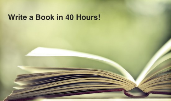 write a book in 40 hours