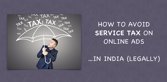 avoid service tax india online ads